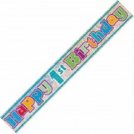 Happy 1st Birthday Multi Colour Prismatic Banner